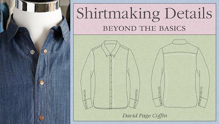 shirtmakingdetailsbeyondthebasics_titlecard_cid5224